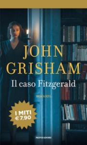 03) Grisham - Il caso Fitzgerald - cover